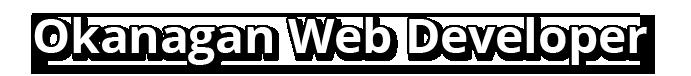 Okanagan Web Developer – Kelowna Penticton Website Development